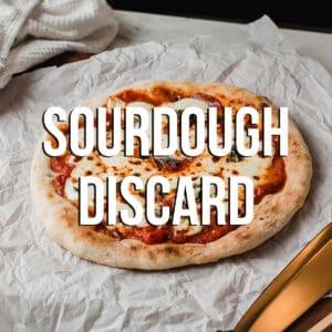 Sourdough Discard Recipes